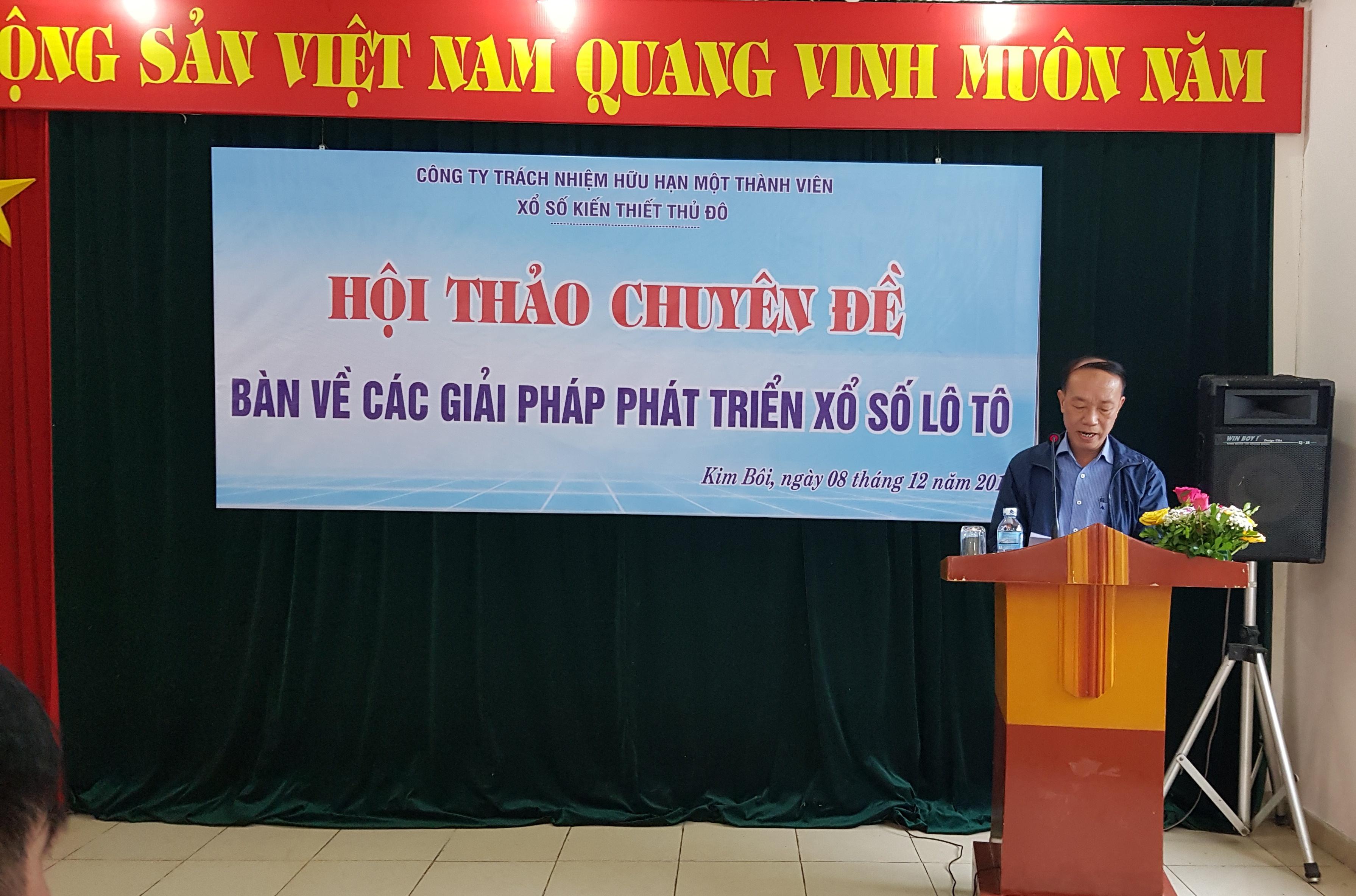 Ông Nguyễn Sỹ Vĩnh - Tổng giám đốc Công ty XSKT trong Hội thảo